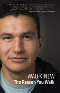 The Reason You Walk - Wab Kinew
