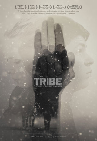 The Tribe: Love and Hate Need no Translation